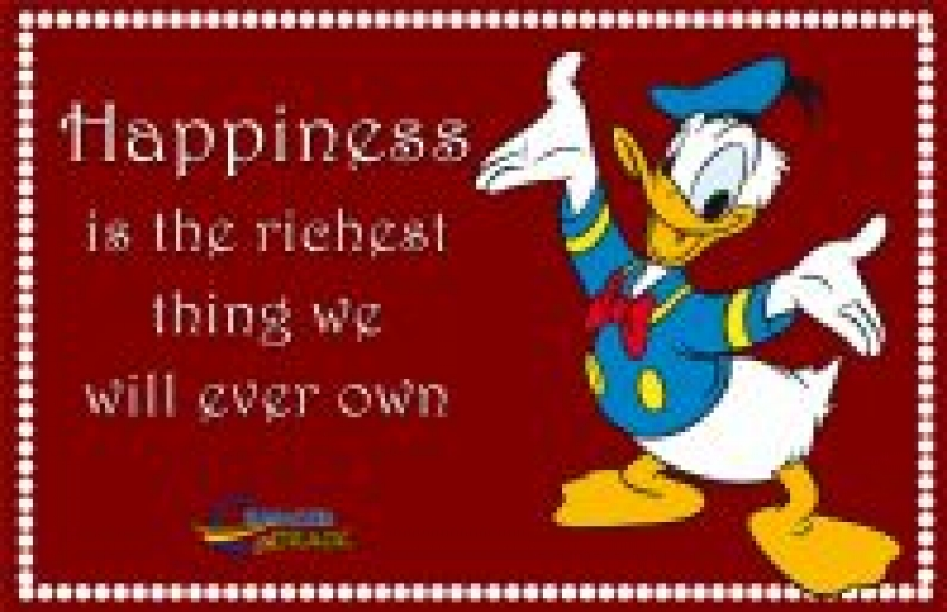 Happiness is richest thing we o
