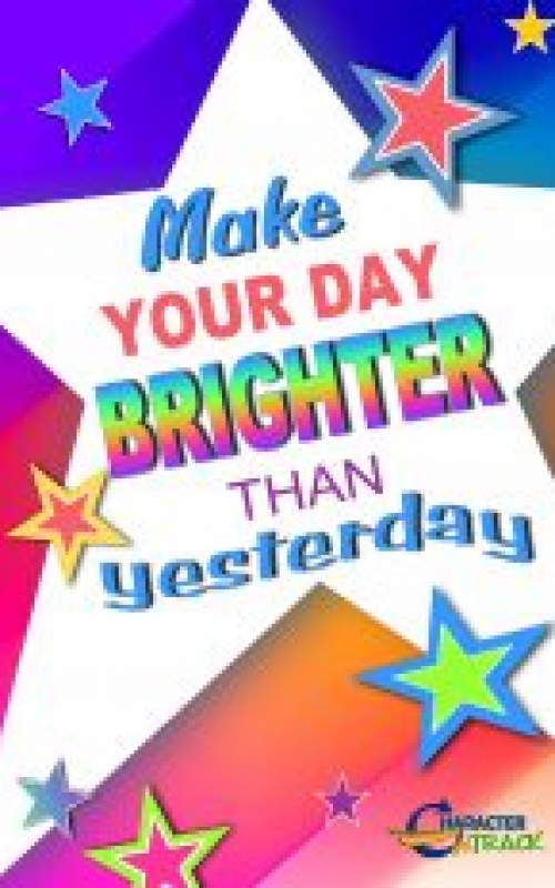 Make Today Brighter