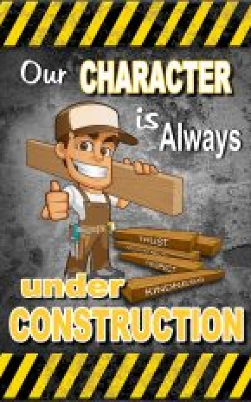 Our Character Under Constructio