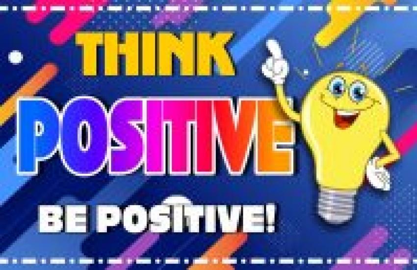 Think Positve